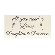 """Love Laughter Prosecco"" Wall Art 21x15cm"