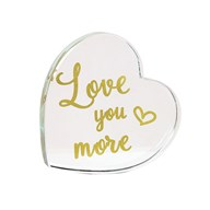 Love You More Paperweight 9cm
