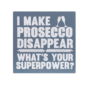 "Blue ""I Can Make Prosecco Disappear"" Wall Art 34cm"