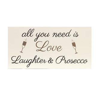 """Love Laughter Prosecco"" Wall Art 21x15cm"