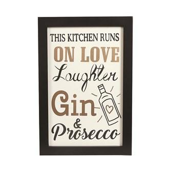 """This Kitchen Runs on Love & Gin"" Wall Art 20x31cm"