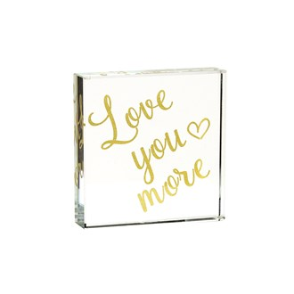 Love You More Paperweight 8cm