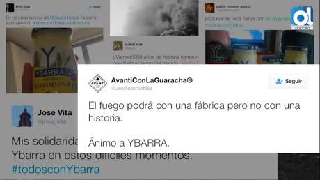 El grupo Ybarra agradece el apoyo tras el incendio: #Ybarrajuntémonos