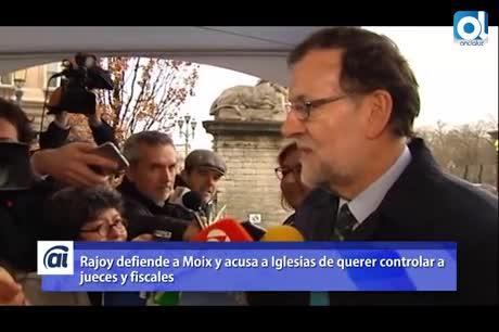 Rajoy defiende la independiencia de Manuel Moix