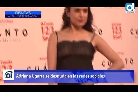 Adriana Ugarte Se Desnuda En Las Redes Sociales Barbate