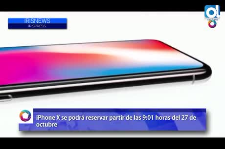 iPhone X se podrá reservar partir de las 9:01 horas del 27 de octubre