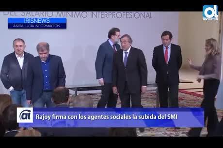Rajoy firma con los agentes sociales subir el SMI hasta los 850 euros