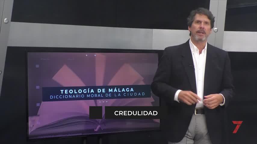 Teología de Málaga. Credulidad