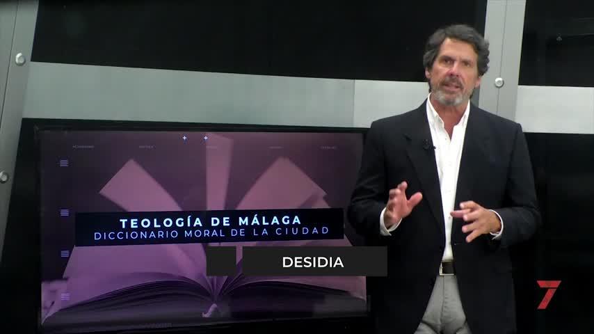Teología de Málaga. Desidia