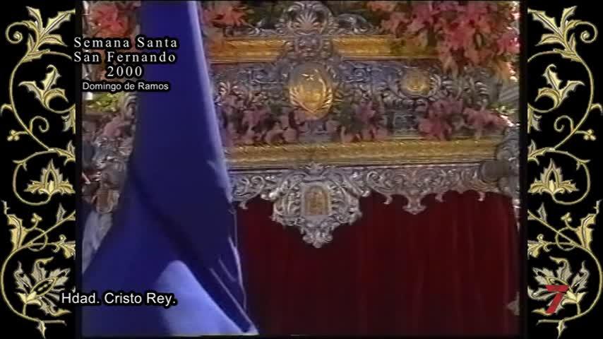 Semana Santa en el recuerdo: Un resumen de la Semana Mayor de San Fernando del año 2000