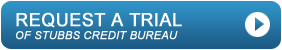 Request a trial of StubbsGazette Credit Bureau