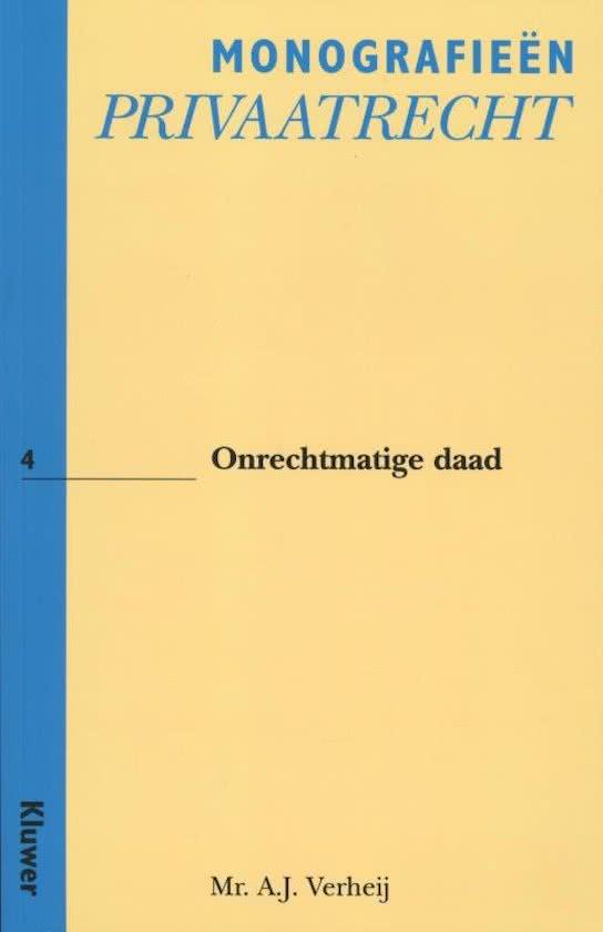 Monografieen Privaatrecht 4 - Onrechtmatige Daad