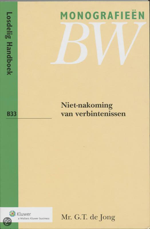 Monografieen Nieuw BW 33 - Niet-nakoming van verbintenissen
