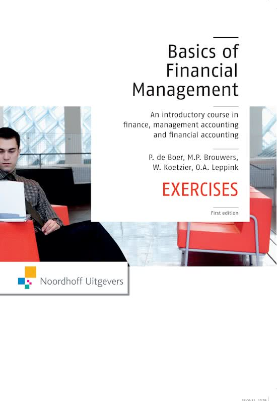 exercises from financial management book chapter14 Accounting exercises for students ranging from tests of double entry bookkeeping principles to general ledger and preparing financial reports.