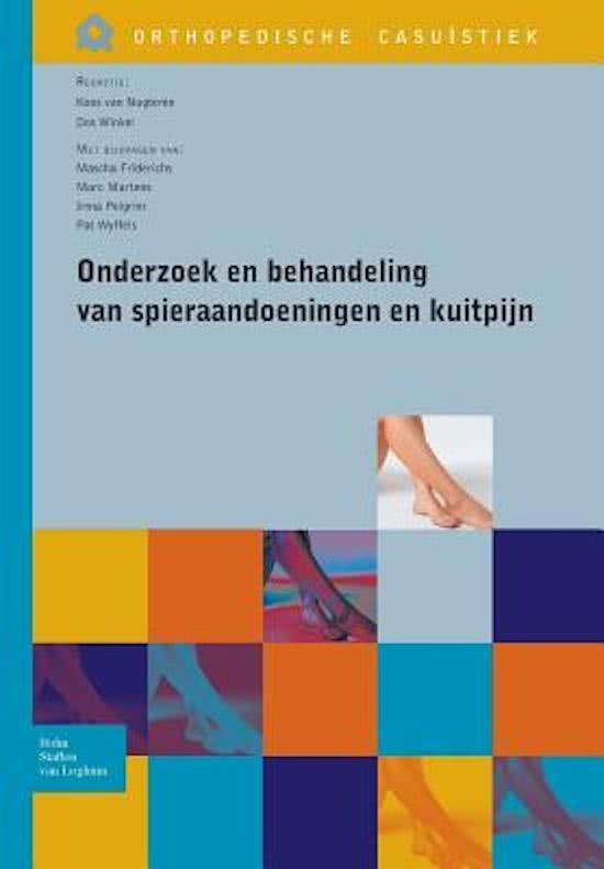 Orthopedische Casuistiek - Onderzoek en behandeling van spieraandoeningen en kuitpijn