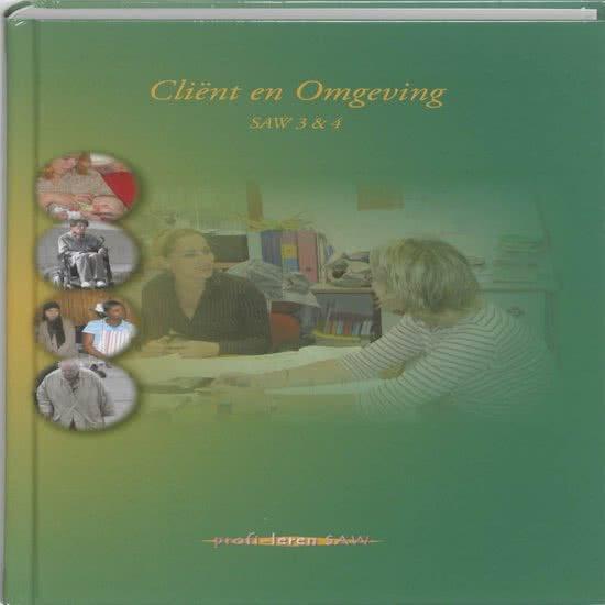 Cliënt en omgeving - Saw 3 & 4