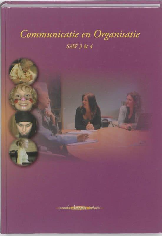 Communicatie en organisatie - SAW 3 en 4
