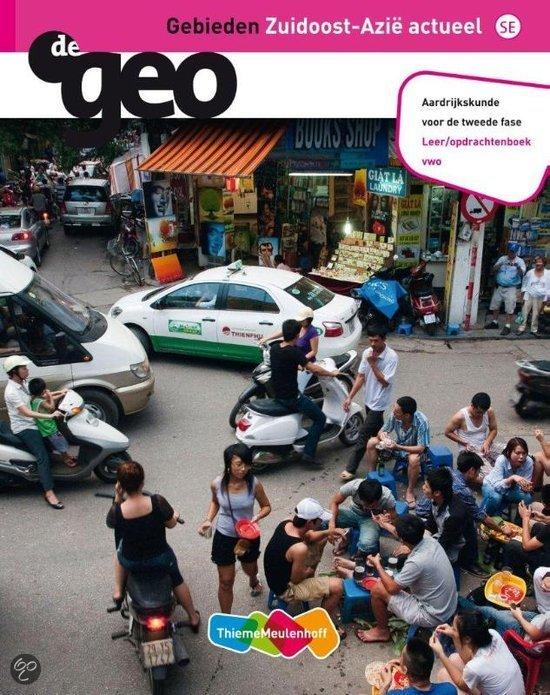 De Geo - Zuidoost-Azië actueel 2e fase Vwo leeropdrachtenboek