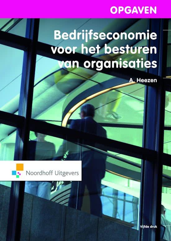 Bedrijfseconomie voor het besturen van organisaties - Opgaven