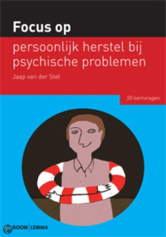 Focus op... - Focus op persoonlijk herstel bij psychische problemen