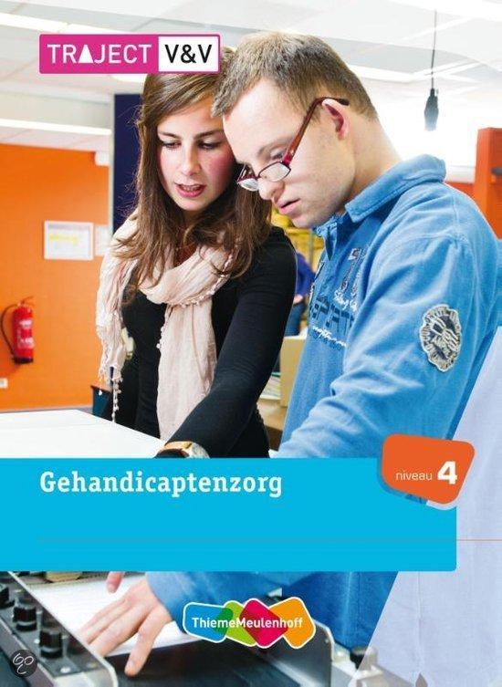 Traject V&V / VVT gehandicaptenzorg / 1, niv 4