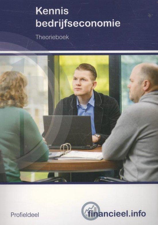 Financieel.info - Kennis bedrijfseconomie Profieldeel Theorieboek