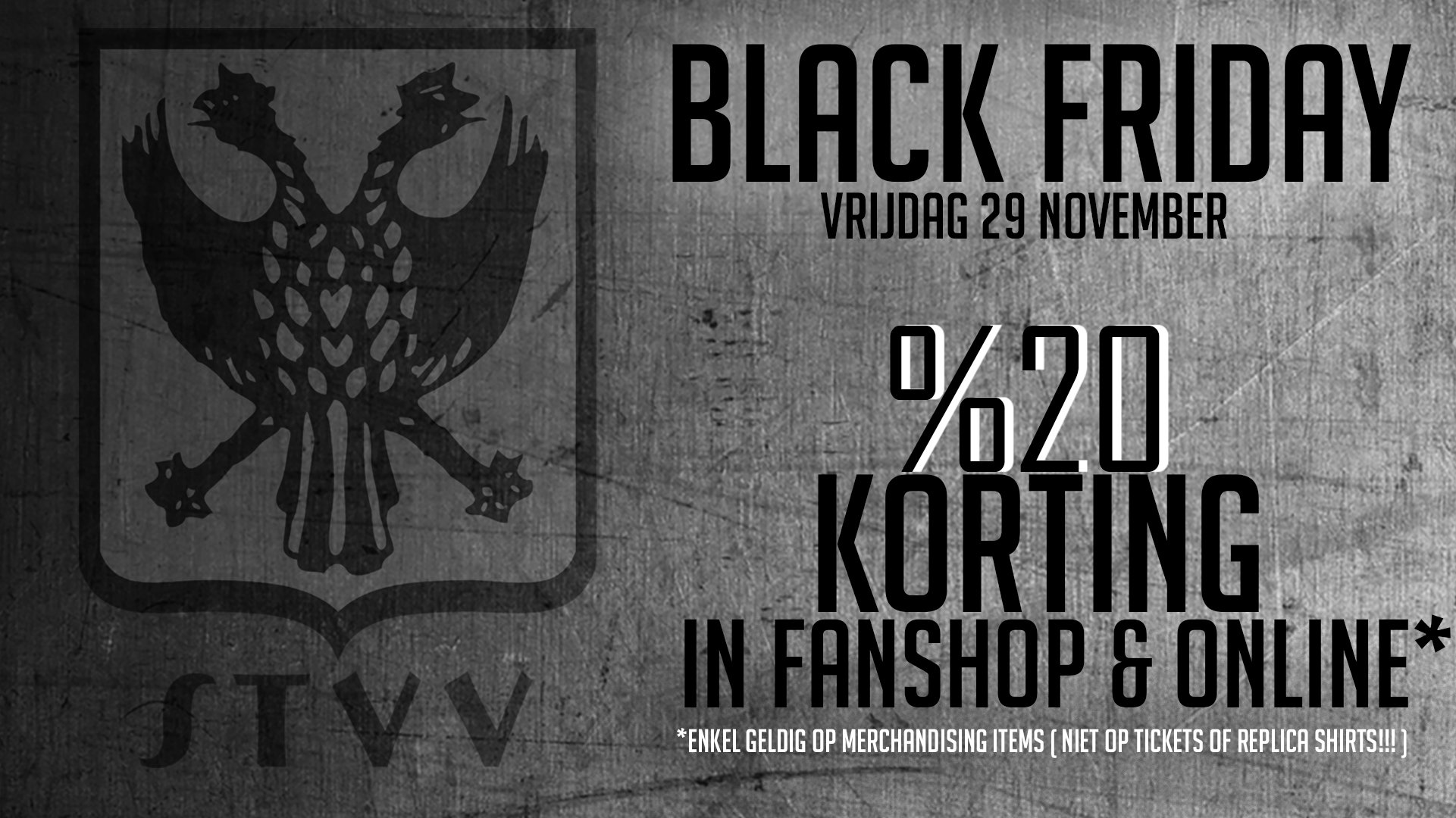 Black Friday in de STVV-Fanshop