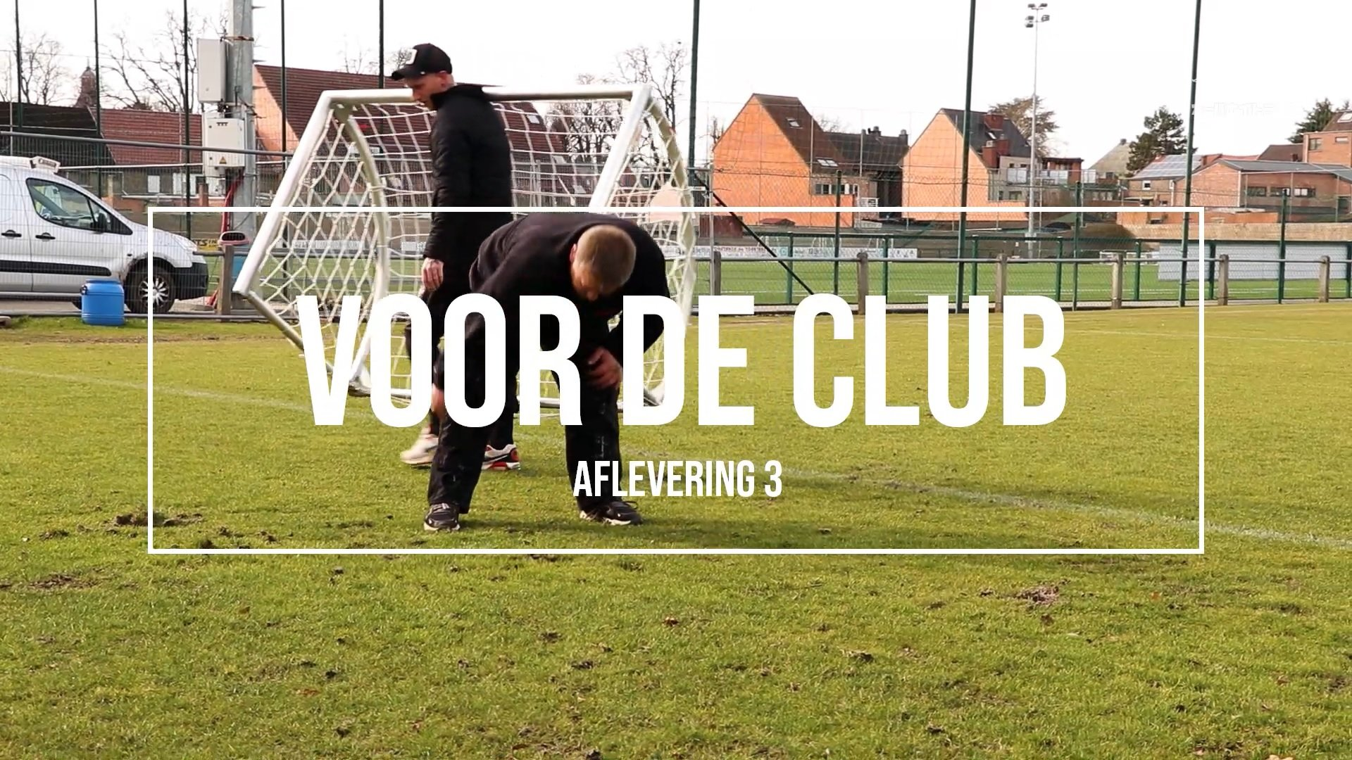 Voor De Club Episode 3