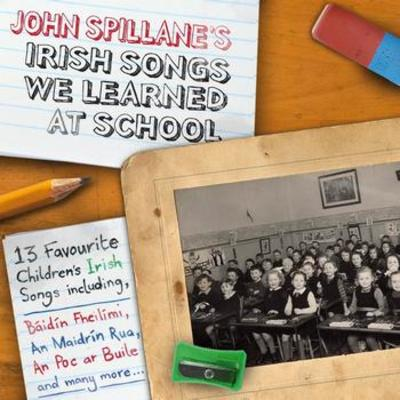 Irish Songs We Learned At School - MUSIC - John Spillane