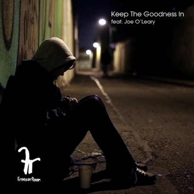 Featured image for news item 'Keep The Goodness In feat. Joe O'Leary'