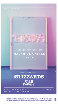 Featured image for news item 'The Blizzards join The1975 in Malahide  Castle  THIS SATURDAY!!'