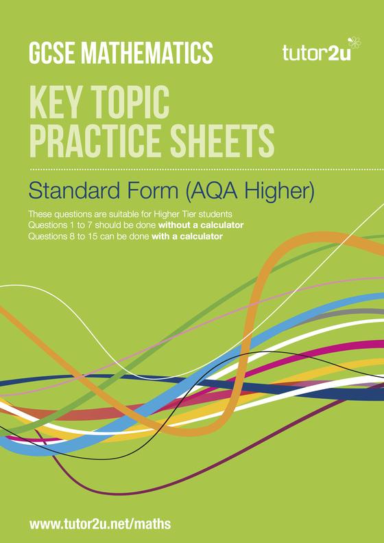 Standard Form Aqa Foundation And Higher Practice Tutor2u Maths