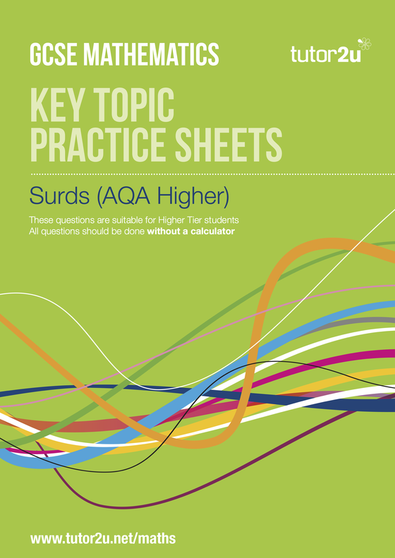 Surds Aqa Higher Practice Sheets Tutor2u Maths