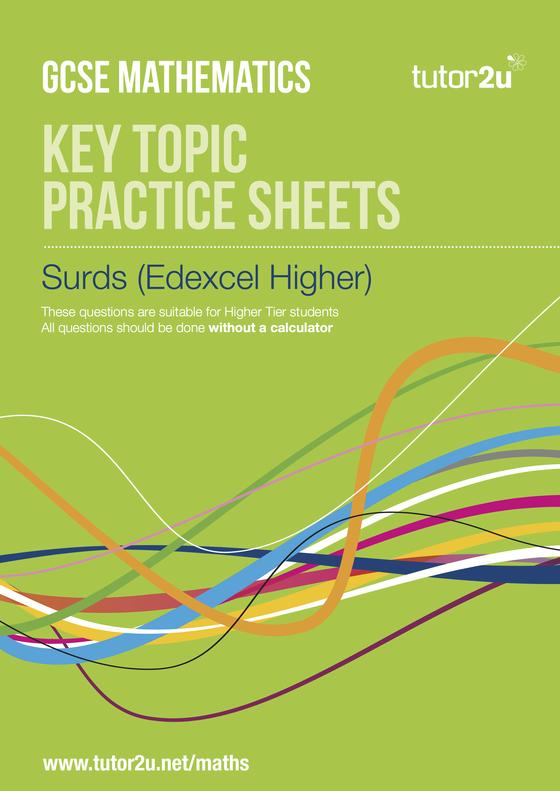 Surds Edexcel Higher Practice Sheets Maths Tutor2u