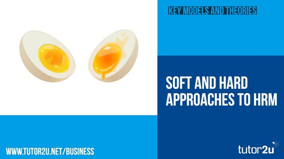 soft and hard hrm models The business textbooks like to describe two broad approaches to hrm  the  key features of the hard and soft approach to hr can be.
