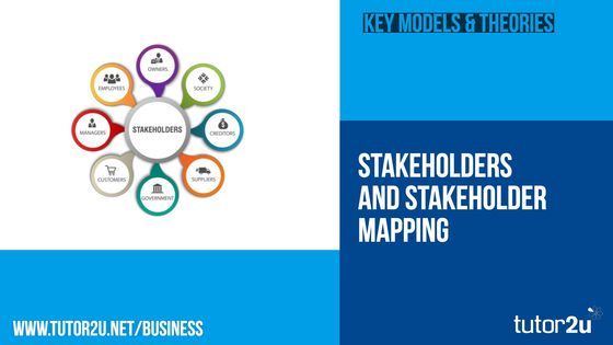 Stakeholders And Stakeholder Mapping Tutor2u Business