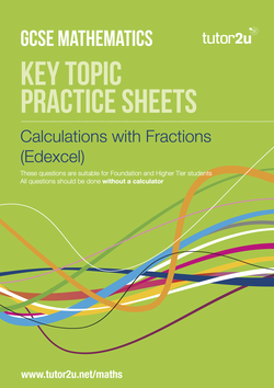 GCSE Maths (9-1) Key Topic Practice Sheets (Edexcel)   Maths   tutor2u