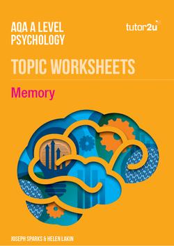 Memory: AQA A Level Psychology Topic Worksheets   Psychology