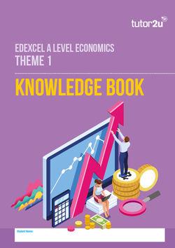 Edexcel A Level Economics Knowledge Book - Theme | Economics | tutor2u