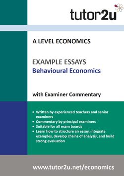 example top grade essays for a level economics tutoru economics behavioural economics example essays volume 1 for a level economics