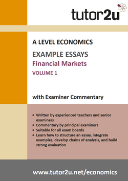 example top grade essays for a level economics economics financial markets example essays volume 1 for a level economics
