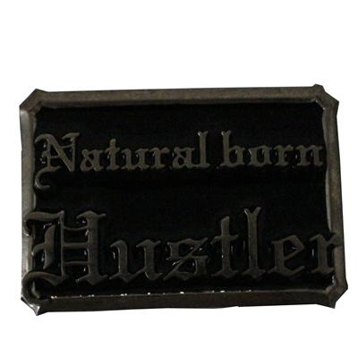 Natural Born Hustler Silver/Black Belt Buckle