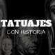 tatuajes con historia