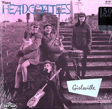 Thee Headcoatees Girlsville