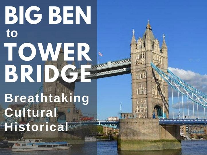 Big Ben to Tower Bridge