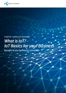 What is IoT? – A guide to IoT terminology - Telenor Connexion
