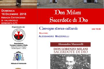 """I Templari Cattolici d'Italia propongono il convegno: """"Don Milani sacerdote di Dio"""" a Valvisciolo."""