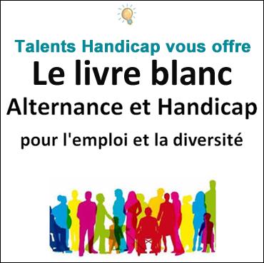 Le livre blanc Alternance et handicap pour l'emploi et la diversité
