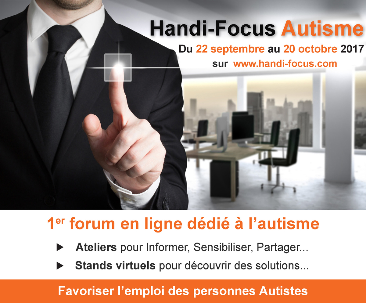 Handi-Focus Autisme du 22 septembre au 20 octobre 2017