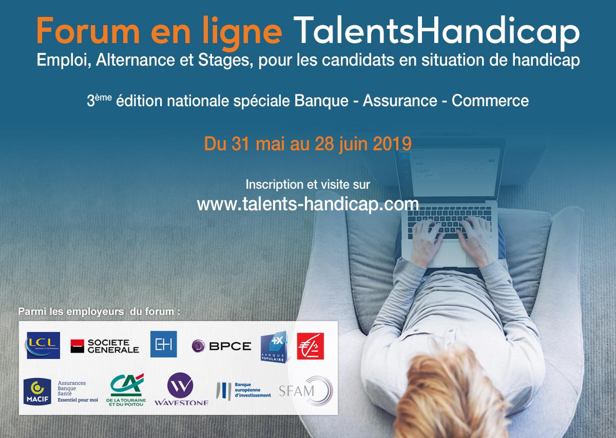 Forum emploi Talents Handicap 3ème édition nationale spéciale Banque – Assurance – Commerce